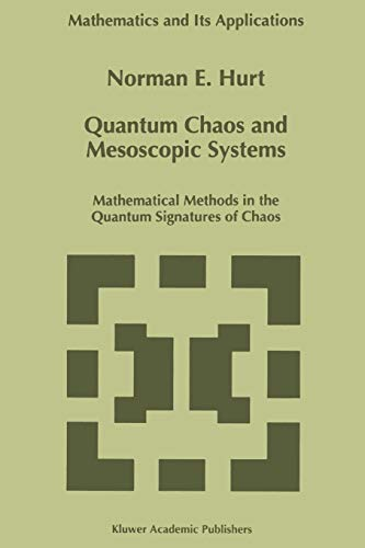 9789048148110: Quantum Chaos and Mesoscopic Systems: Mathematical Methods in the Quantum Signatures of Chaos (Mathematics and Its Applications)