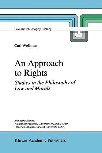 9789048148141: An Approach to Rights: Studies in the Philosophy of Law and Morals (Law and Philosophy Library)