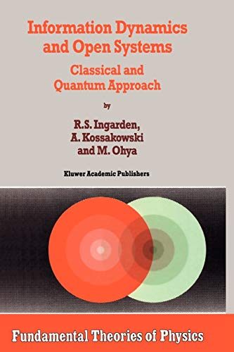 9789048148196: Information Dynamics and Open Systems: Classical and Quantum Approach (Fundamental Theories of Physics)
