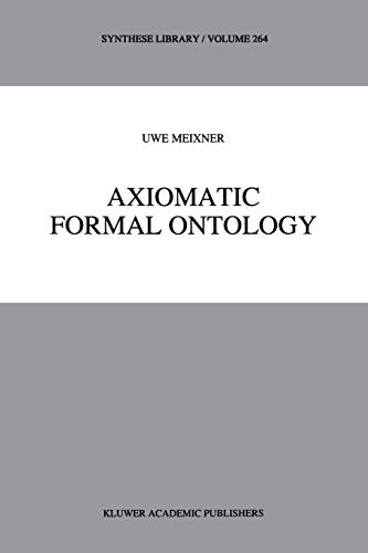 9789048148981: Axiomatic Formal Ontology (Synthese Library) (Volume 264)