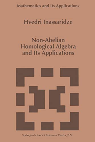 9789048148998: Non-Abelian Homological Algebra and Its Applications (Mathematics and Its Applications)