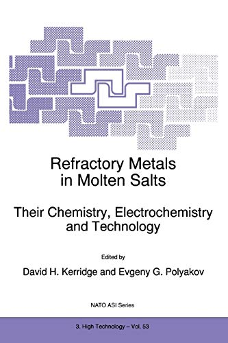 9789048150540: Refractory Metals in Molten Salts: Their Chemistry, Electrochemistry and Technology (Nato Science Partnership Subseries: 3)