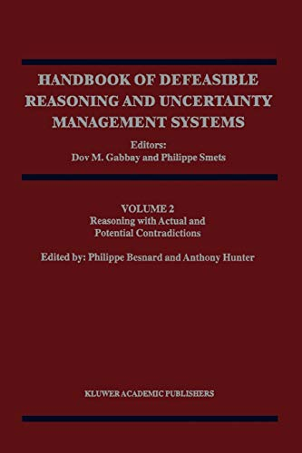 9789048150632: Reasoning with Actual and Potential Contradictions (Handbook of Defeasible Reasoning and Uncertainty Management Systems) (Volume 2)