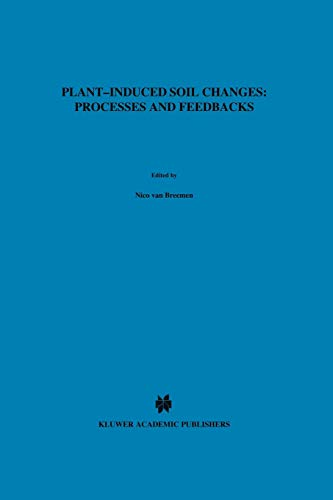 9789048150847: Plant-induced Soil Changes: Processes and Feedbacks