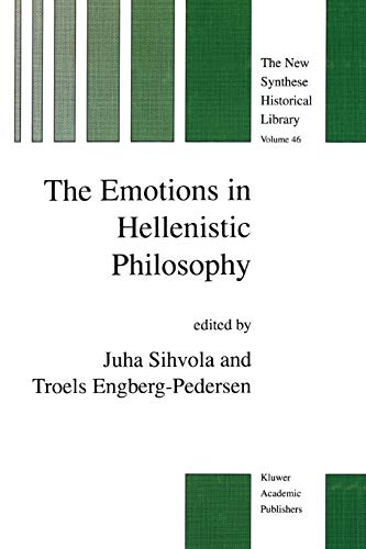 The Emotions in Hellenistic Philosophy The New Synthese Historical Library