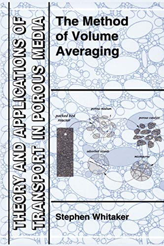 9789048151424: The Method of Volume Averaging (Theory and Applications of Transport in Porous Media)