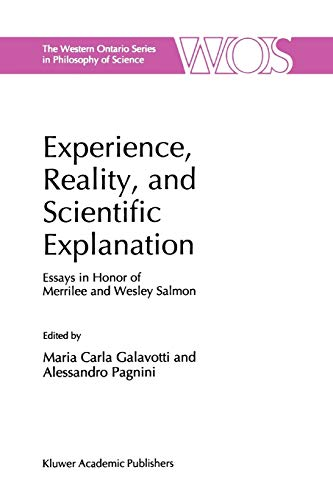 Experience, Reality, and Scientific Explanation: Workshop in Honour of Merrilee and Wesley Salmon