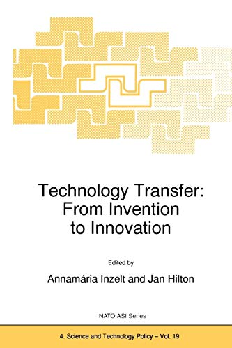 9789048151820: Technology Transfer: From Invention to Innovation (Nato Science Partnership Subseries: 4)