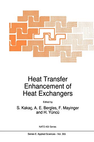 9789048151905: Heat Transfer Enhancement of Heat Exchangers (Nato Science Series E: (Closed))