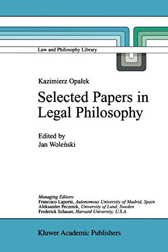 9789048152308: Kazimierz Opałek Selected Papers in Legal Philosophy (Law and Philosophy Library)