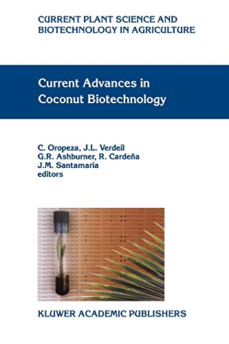 9789048152650: Current Advances in Coconut Biotechnology (Current Plant Science and Biotechnology in Agriculture)