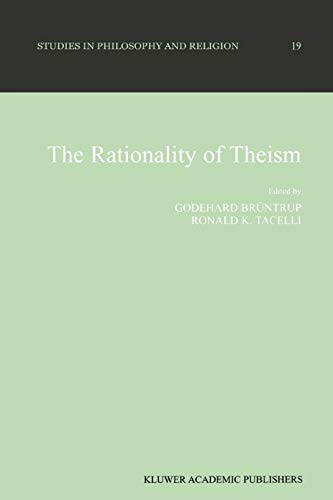 9789048152681: The Rationality of Theism: 19 (Studies in Philosophy and Religion)