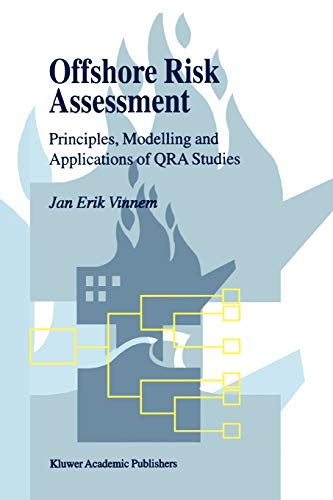 9789048152797: Offshore Risk Assessment: Principles, Modelling and Applications of QRA Studies