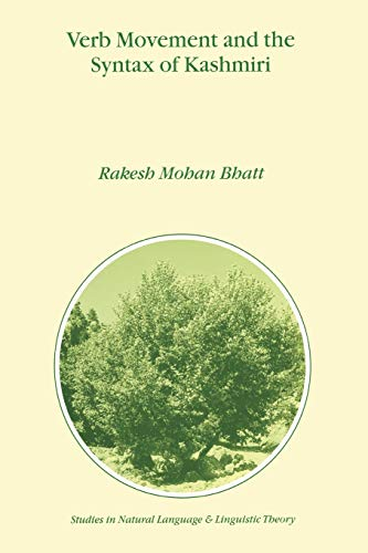 9789048153442: Verb Movement and the Syntax of Kashmiri (Studies in Natural Language and Linguistic Theory)