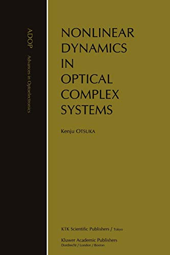 9789048153831: Nonlinear Dynamics in Optical Complex Systems (Advances in Opto-Electronics)