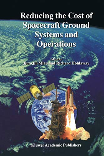 Reducing the Cost of Spacecraft Ground Systems and Operations (Paperback)