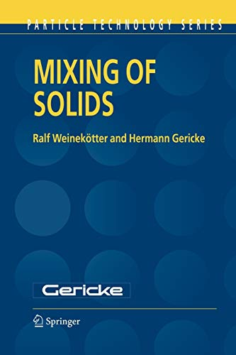 Mixing of Solids (Particle Technology Series): Ralf Weinekoetter