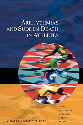 9789048154708: Arrhythmias and Sudden Death in Athletes: 232 (Developments in Cardiovascular Medicine)