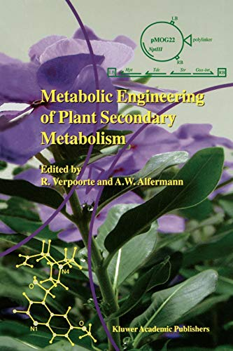Metabolic Engineering of Plant Secondary Metabolism: A. Wilhelm Alfermann