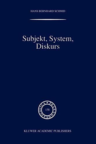 9789048155101: Subjekt, System, Diskurs: Edmund Husserls Begriff transzendentaler Subjektivität in sozialtheoretischen Bezügen (Phaenomenologica)
