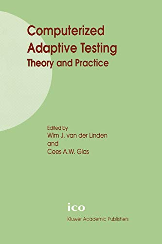 Computerized Adaptive Testing: Theory and Practice: Springer