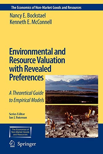 9789048155330: Environmental and Resource Valuation with Revealed Preferences: A Theoretical Guide to Empirical Models (The Economics of Non-Market Goods and Resources)