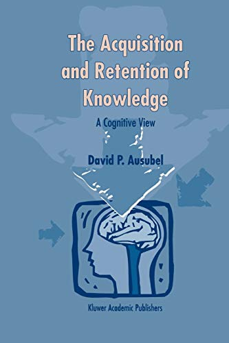 9789048155361: The Acquisition and Retention of Knowledge: A Cognitive View