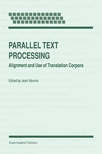 9789048155552: Parallel Text Processing: Alignment and Use of Translation Corpora (Text, Speech and Language Technology)
