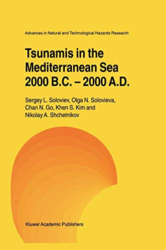 9789048155576: Tsunamis in the Mediterranean Sea 2000 B.C.-2000 A.D. (Advances in Natural and Technological Hazards Research)