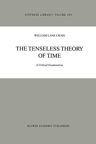 The Tenseless Theory of Time: W. L. Craig