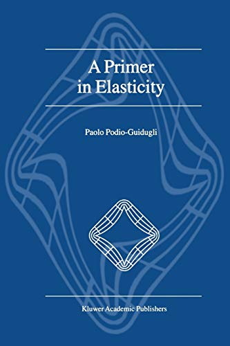 9789048155927: A Primer in Elasticity