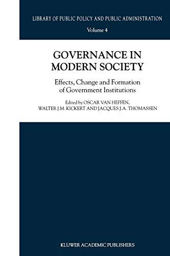 9789048155941: Governance in Modern Society: Effects, Change and Formation of Government Institutions (Library of Public Policy and Public Administration)