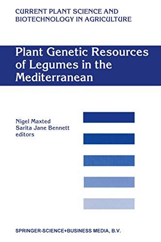 Plant Genetic Resources of Legumes in the Mediterranean - Sarita Jane Bennett
