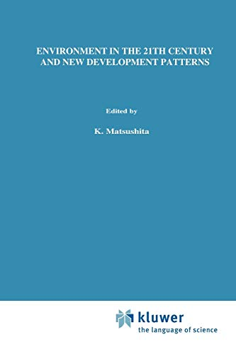 Environment in the 21st Century and New Development Patterns (Institute for Global Environmental ...