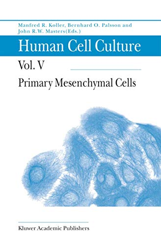 9789048156337: Primary Mesenchymal Cells: Volume 5 (Human Cell Culture)
