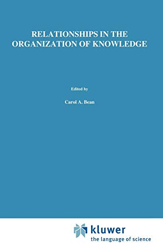 Relationships in the Organization of Knowledge - Bean, A. / Green, R.