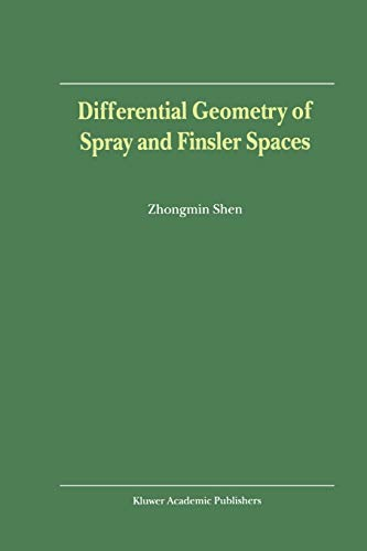 9789048156733: Differential Geometry of Spray and Finsler Spaces