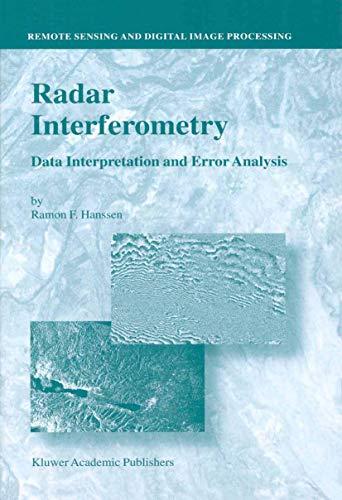 9789048156962: Radar Interferometry: Data Interpretation and Error Analysis (Remote Sensing and Digital Image Processing)