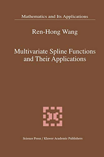 9789048157037: Multivariate Spline Functions and Their Applications (Mathematics and Its Applications)