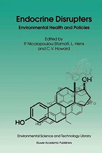 Endocrine Disrupters: Environmental Health and Policies (Environmental Science and Technology ...