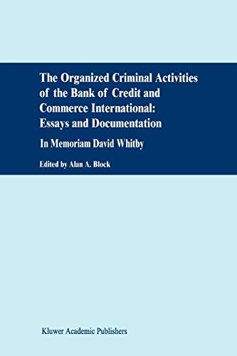 9789048157310: The Organized Criminal Activities of the Bank of Credit and Commerce International: Essays and Documentation: In memoriam David Whitby