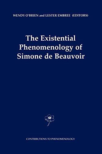 9789048157327: The Existential Phenomenology of Simone de Beauvoir (Contributions to Phenomenology)
