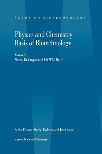 9789048157419: Physics and Chemistry Basis of Biotechnology: Volume 7 (Focus on Biotechnology)