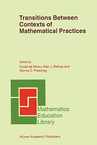 9789048157709: Transitions Between Contexts of Mathematical Practices (Mathematics Education Library) (Volume 27)