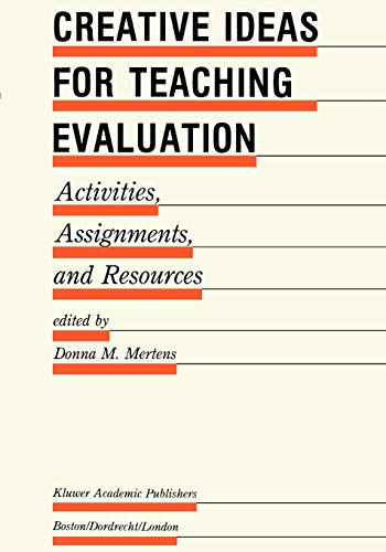 Creative Ideas For Teaching Evaluation: Activities, Assignments and Resources (Evaluation in ...