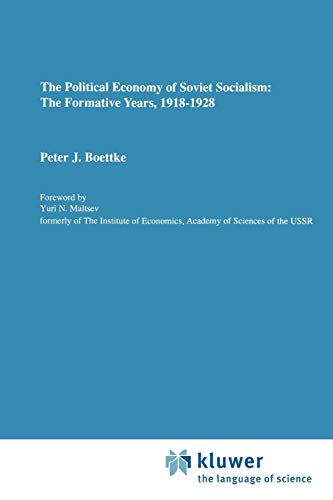 9789048157877: The Political Economy of Soviet Socialism: The Formative Years, 1918-1928