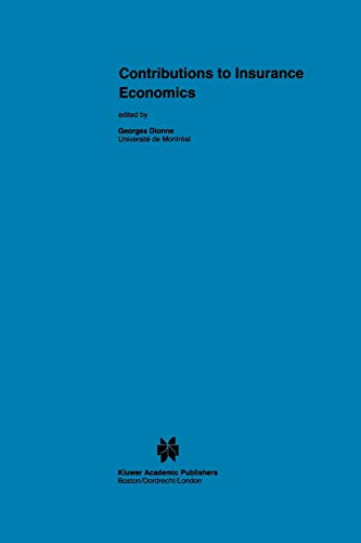 9789048157884: Contributions to Insurance Economics (Huebner International Series on Risk, Insurance and Economic Security)