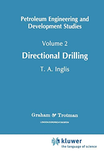 Directional Drilling, by Inglis: Inglis, T. A.