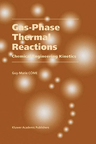 9789048158348: Gas-Phase Thermal Reactions: Chemical Engineering Kinetics