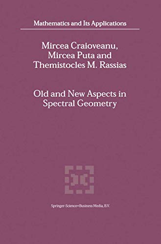 9789048158379: Old and New Aspects in Spectral Geometry (Mathematics and Its Applications)